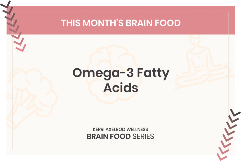 Kerri Axelrod omega 3 fatty acids and brain health