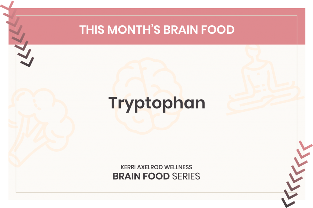 Brain Foods and Tryptophan
